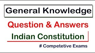 GK on Indian Constitution for all Exams || GK Adda