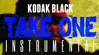 Kodak Black   Take One [INSTRUMENTAL] | ReProd. By IZM