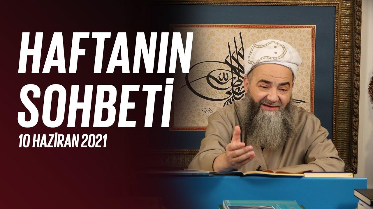 Haftanın Sohbeti 10 Haziran 2021