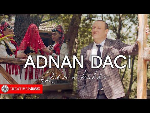 Adnan Daci - Hajde qika e babes