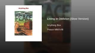 Living in Oblivion (Slow Version)