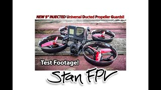 """5"""" INJECTED Universal Ducted Propeller Guards & NEW 6s Stan FPV Motors - Test Flying on Stock Tune!"""