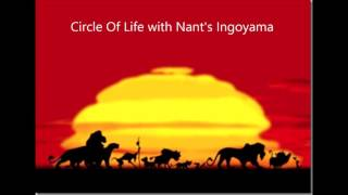 Circle of Life with Nant's Ingoyama Rehearsal Music