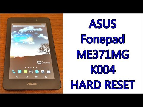 ASUS Fonepad K004 ME371MG | Hard Reset & First Configuration