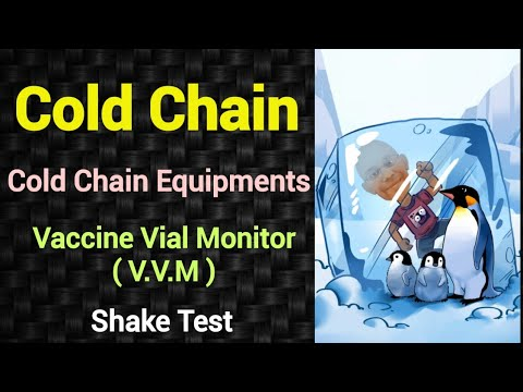 Cold Chain (CCE + VVM + Shake test)