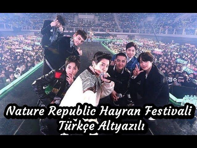 2018 Nature Republic Hayran Festivali [Türkçe Altyazılı]