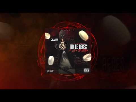 No Le Reces A Los Santos (Audios)
