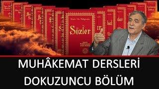 Prof. Dr. Şener Dilek - Muhâkemat - 09 - Kitab-ı Mu'ciz-ül Beyan'ın Misdakı İ'cazıdır.