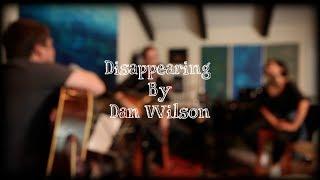 Dan Wilson - Disappearing (Live)