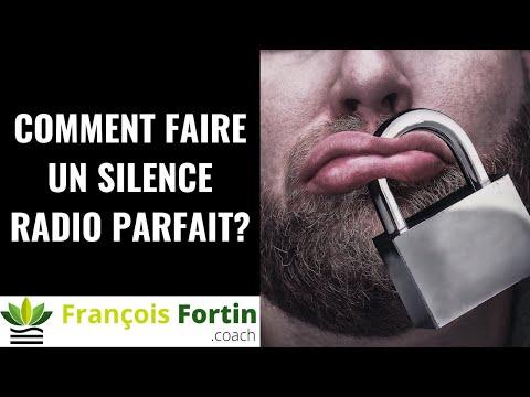 Comment faire un silence radio Parfait ?