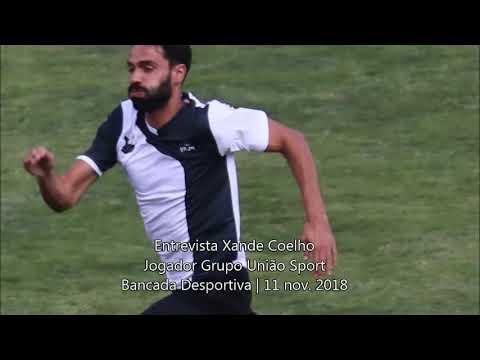 Entrevista com João Coelho (Xande) - Grupo União Sport