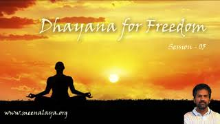 Dhyana For FREEdom - Session 05