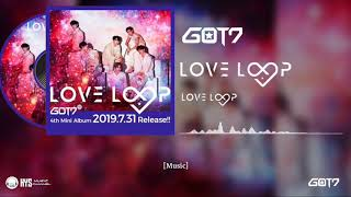 GOT7 'LOVE LOOP' Easy Lyrics