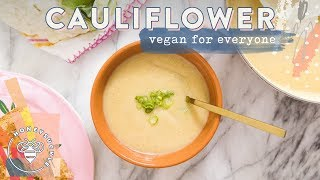 VEGAN CAULIFLOWER SOUP 🍽 #RECIPES4BUZYBEEZ