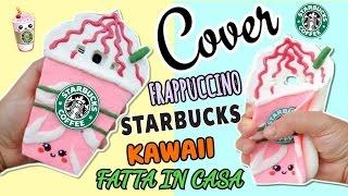 COVER STARBUCKS KAWAII ( FATTA IN CASA) Iolanda Sweets