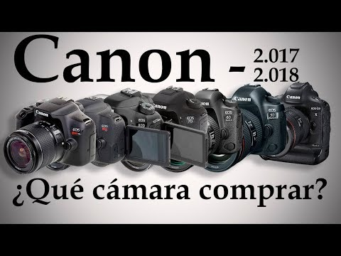 ¿Qué cámara me compro? Guía Canon 2017 - 2018