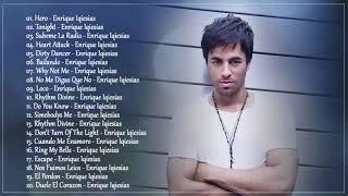 Enrique Iglesias Greatest Hits - Enrique Iglesias Full Album