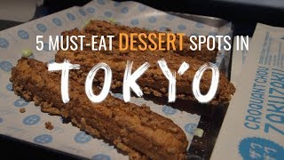 TOP 5 Dessert Spots In Tokyo, Japan You Have To Check Out (Watch This Before You Go)