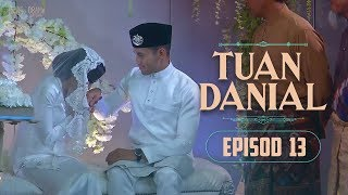 [FULL] Tuan Danial (2019) | Episode Akhir