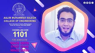 Why to Choose Aalim Muhammed Salegh College of Engineering?Wondering what to do after high schooling