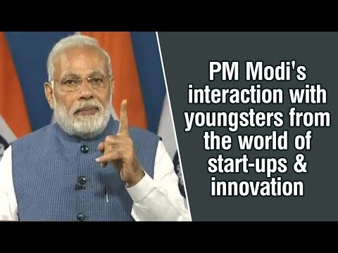 PM Modi's interaction with youngsters from the world of start-ups & innovation