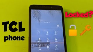 TCL Phone How to reset forgot password, screen lock , pattern, pin....