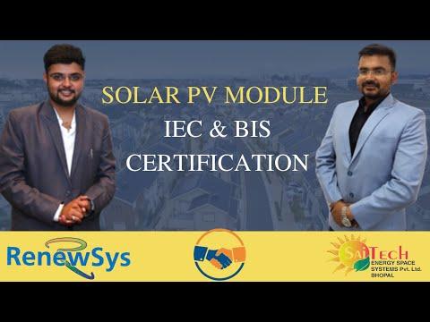 Solar PV module IEC and BIS Certification | Sanyam Indurkhya ...