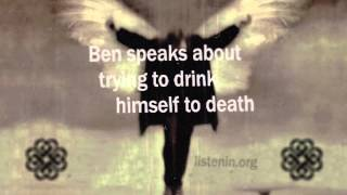 9 Ben Burnley Speaks About Trying To Drink Himself To Death