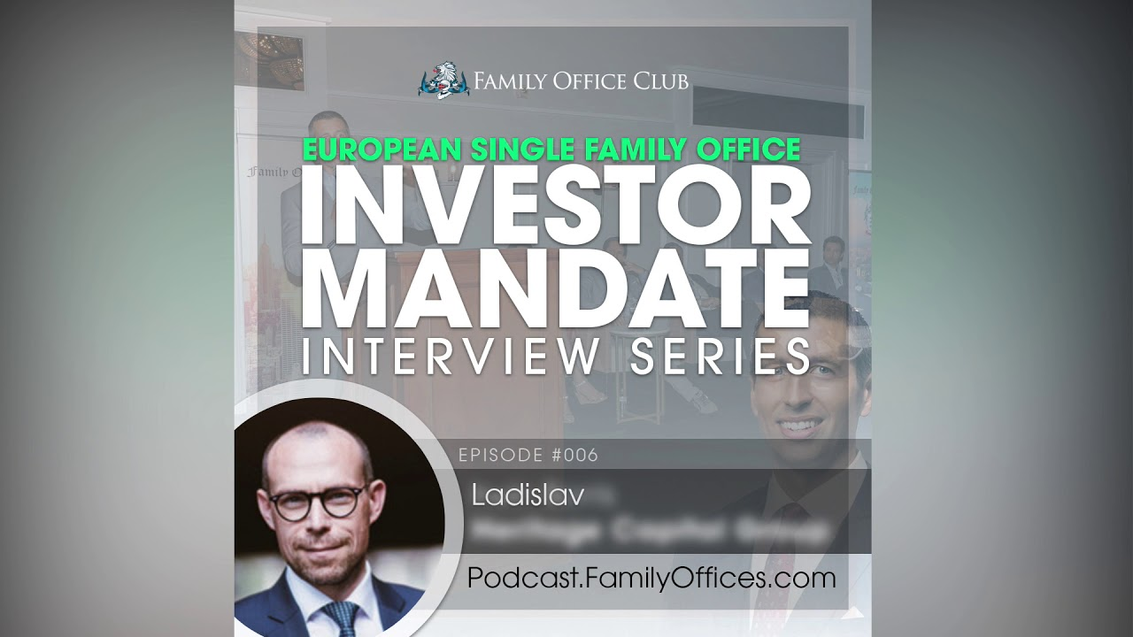 European Single Family Office Investor Mandate – Focus on Alternative Investments