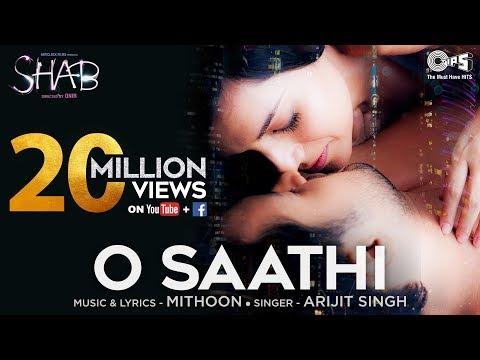 O Saathi  Arijit Singh, Mithoon