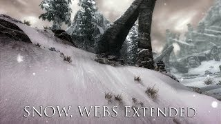 TES V - Skyrim Mods: SNOW, WEBS Extended