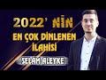 ilahiler 2021 - En güzel ilahiler