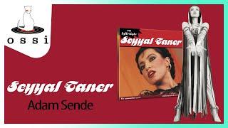 Seyyal Taner / Adam Sende (Ne Zaman)