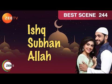 Ishq Subhan Allah | Ep 244 | Best Scene