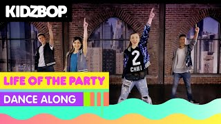 KIDZ BOP Kids - Life of The Party (Dance Along)