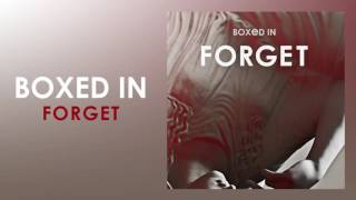 Boxed In - Forget - (Audio)
