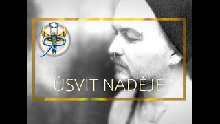 Video Úsvit naděje - Rajneesh Pranapati (Official Music video)