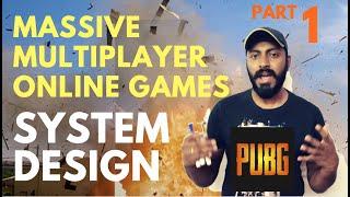 System design: Massive Multiplayer online games PART 1 | online game software architecture