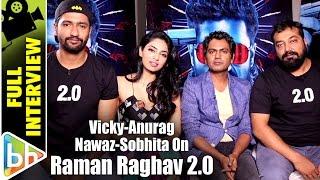 Anurag Kashyap  Nawazuddin  Vicky Kaushal  Sobhita  Full Interview  Raman Raghav 20