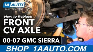 How To Install Replace Front Axle CV Joint Chevy Silverado Suburban GMC Sierra 00-07 1AAuto.com