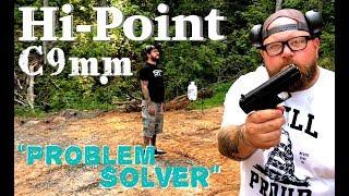 "Hi-Point C9 Turd? or ""Problem Solver"""