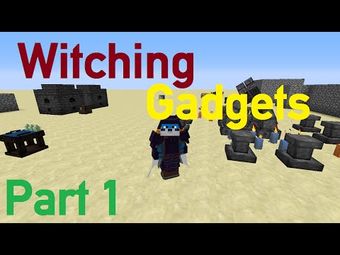 [1.7.10] Minecraft Mod Spotlight - Witching Gadgets Part 1