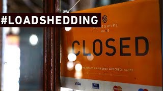 #loadshedding:  Small Businesses Say Eskom's Load Shedding Could Cripple Them