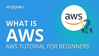 What is AWS | What is Amazon Web Services | AWS Tutorial for Beginners | AWS Training | Simplilearn