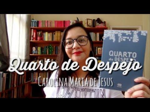 Resenha: Quarto de Despejo, de Carolina Maria de Jesus