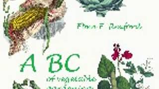 ABC OF VEGETABLE GARDENING by Eben Eugene Rexford FULL AUDIOBOOK   Best Audiobooks