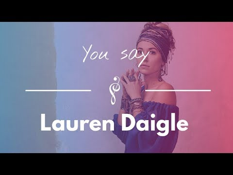 lauren daigle - you say piano cover and lyrics