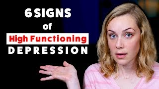 The 6 Signs of High Functioning Depression
