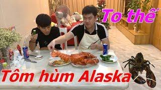 Ăn thử Tôm Hùm Alaska : Có ngon như lời đồn ? - Tiền Zombie v4
