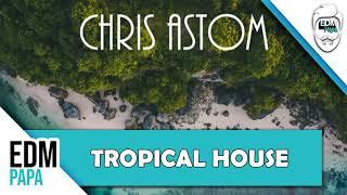 Chris Astom - A Little Summer